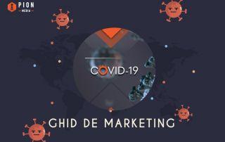 Ghid de marketing pentru situatii de criza: in timpul si dupa COVID-19